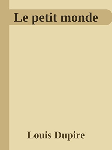 le-petit-monde-french-edition