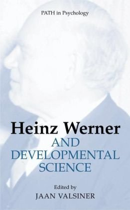 Heinz Werner And Developmental Science (Path In Psychology) front-772862