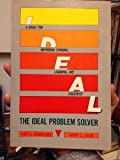 img - for The Ideal Problem Solver: A Guide for Improving Thinking, Learning, and Creativity book / textbook / text book