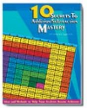 10 secrets to achieving add/subtract fact mastery and more