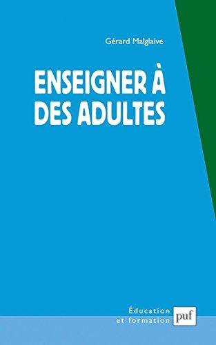 Enseigner à des adultes: Travail et pédagogie