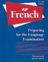 AP French: Preparing for the Language Examination Audio Program