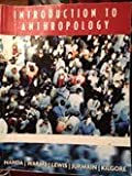 Introduction to Anthropology (0495764434) by Serena Nanda