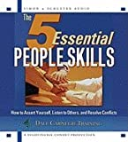 img - for AUDIO CD - The 5 Essential People Skills: How to Assert Yourself, Listen to Others, and Resolve Conflicts book / textbook / text book