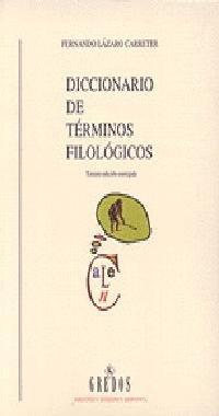 Diccionario de Terminos Filologicos - 3b: Edicion (Spanish Edition)
