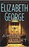 Elizabeth George Just One Evil ACT (Inspector Lynley Novel)