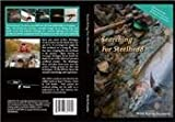 Searching For Steelhead by Kevin Feenstra (Fly Fishing Tutorial DVD)