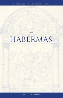 On Habermas (Philosopher (Wadsworth))