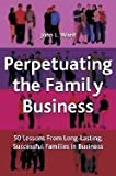 img - for Perpetuating Family Business (04) by Ward, John [Hardcover (2004)] book / textbook / text book