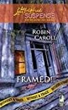 Framed!: Without a Trace, Book 2 (Steeple Hill Love Inspired Suspense #136)