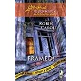 Framed!: Without a Trace, Book 2 (Steeple Hill Love Inspired Suspense #136) ~ Robin Caroll