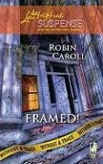 Image of Framed!: Without a Trace, Book 2 (Steeple Hill Love Inspired Suspense #136)