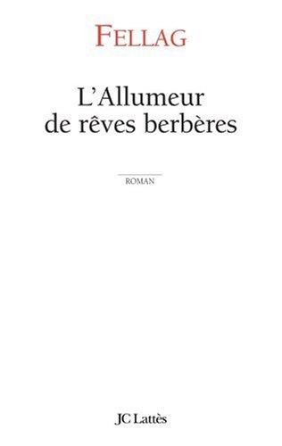 L'allumeur de rêves berbères