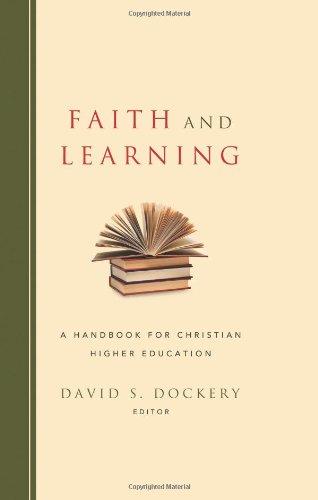 Faith and Learning: A Handbook for Christian Higher Education