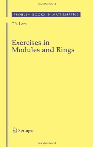Exercises in Modules and Rings (Problem Books in Mathematics)