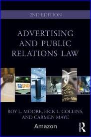 Advertising and Public Relations Law (Routledge Communication Series) 2nd (second) edition