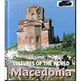 Macedonia (Cultures of the World) (0761418547) by Knowlton, Mary Lee