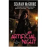 An Artificial Night (October Daye Novels)by Seanan McGuire