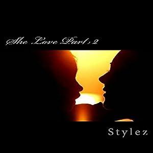 She Love, Part 2 Audiobook