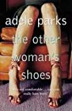The Other Woman's Shoes