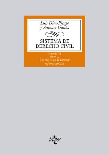 Sistema de Derecho Civil: Volumen III (Tomo 2) Derechos reales en particular: 3 (Derecho - Biblioteca Universitaria De Editorial Tecnos)
