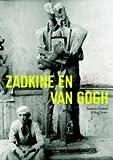 Zadkine & Van Gogh / druk 1