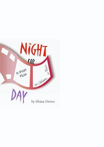 NIGHT FOR DAY by Alvin Tsang, Sylvia Rousso Silvana Vienne