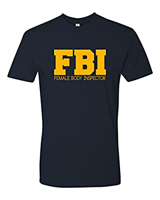 Panoware Men's FBI Female Body Inspector T-Shirt