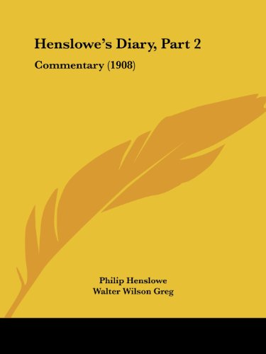 Henslowe's Diary, Part 2: Commentary (1908)