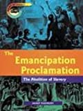 img - for The Emancipation Proclamation: The Abolition of Slavery (Point of Impact) book / textbook / text book
