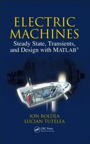 Electric Machines: Steady State, Transients, and Design with MATLAB®