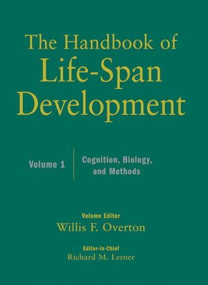 The Handbook of Life-Span Development, Vol. 1: Cognition,...