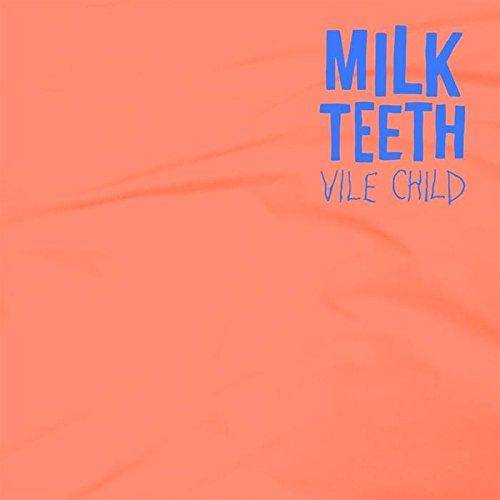 Milk Teeth-Vile Child-WEB-2016-ENTiTLED Download