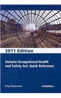 Ontario Occupational Health and Safety Act, Quick Reference 2011