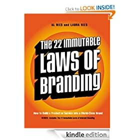 The 22 Immutable Laws of Branding: How to Build a Product or Service into a World-Class Brand