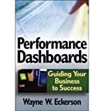 img - for Performance Dashboards: Measuring, Monitoring, and Managing Your Business [Hardcover] book / textbook / text book