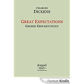 Great Expectations / Gro�e Erwartungen - zweisprachig Englisch-Deutsch / Bilingual English-German Edition (English Edition)