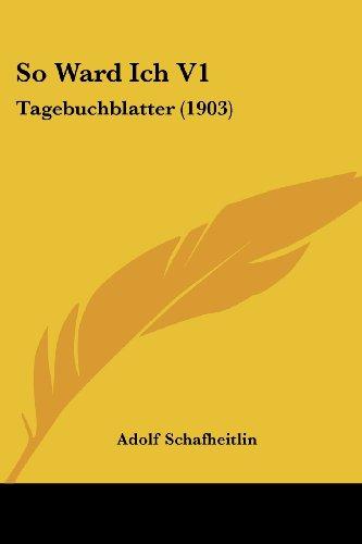So Ward Ich V1: Tagebuchblatter (1903)