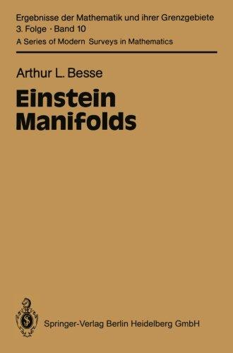 Einstein Manifolds (Classics In Mathematics)