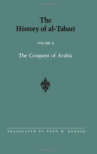 The History Of Al-Tabari Vol. 10: The Conquest Of Arabia: The Riddah Wars A.D. 632-633/A.H. 11 (Suny Series In Near Eastern Studies) front-768104
