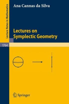 Lectures on Symplectic Geometry