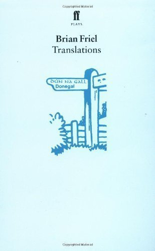 translations brian friel essay questions Purdue owl research paper translations brian friel sparknotes can translations study guide contains a biography of brian friel, literature essays, quiz questions.