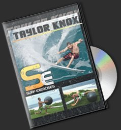 Rip Curl & Taylor Knox Present: Surf Exercises - Surfing DVD Training Film