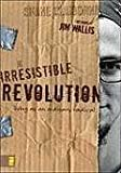 img - for The Irresistible Revolution: Living as an Ordinary Radical [Paperback] book / textbook / text book