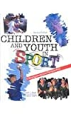 img - for Children and Youth in Sport: A Biopsychosocial Perspective book / textbook / text book