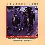 Jack Walrath Journey, Man!
