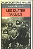 Les quatre soleils (2266012436) by Jacques Soustelle