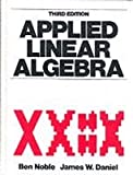 Applied Linear Algebra (3rd Edition)