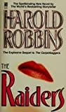 RAIDERS A NOVEL THE SEQUEL TO THE CARPETBAGGERS