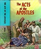 The Acts of the Apostles: In the Proclamation of the Gospel of Jesus Christ (Vol. 4 Conflict of the Ages Series) (081630033X) by White, Ellen G.